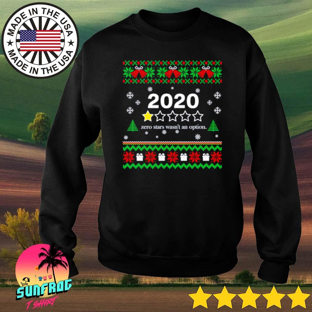 2020 Zero stars wasn't an option Christmas sweater