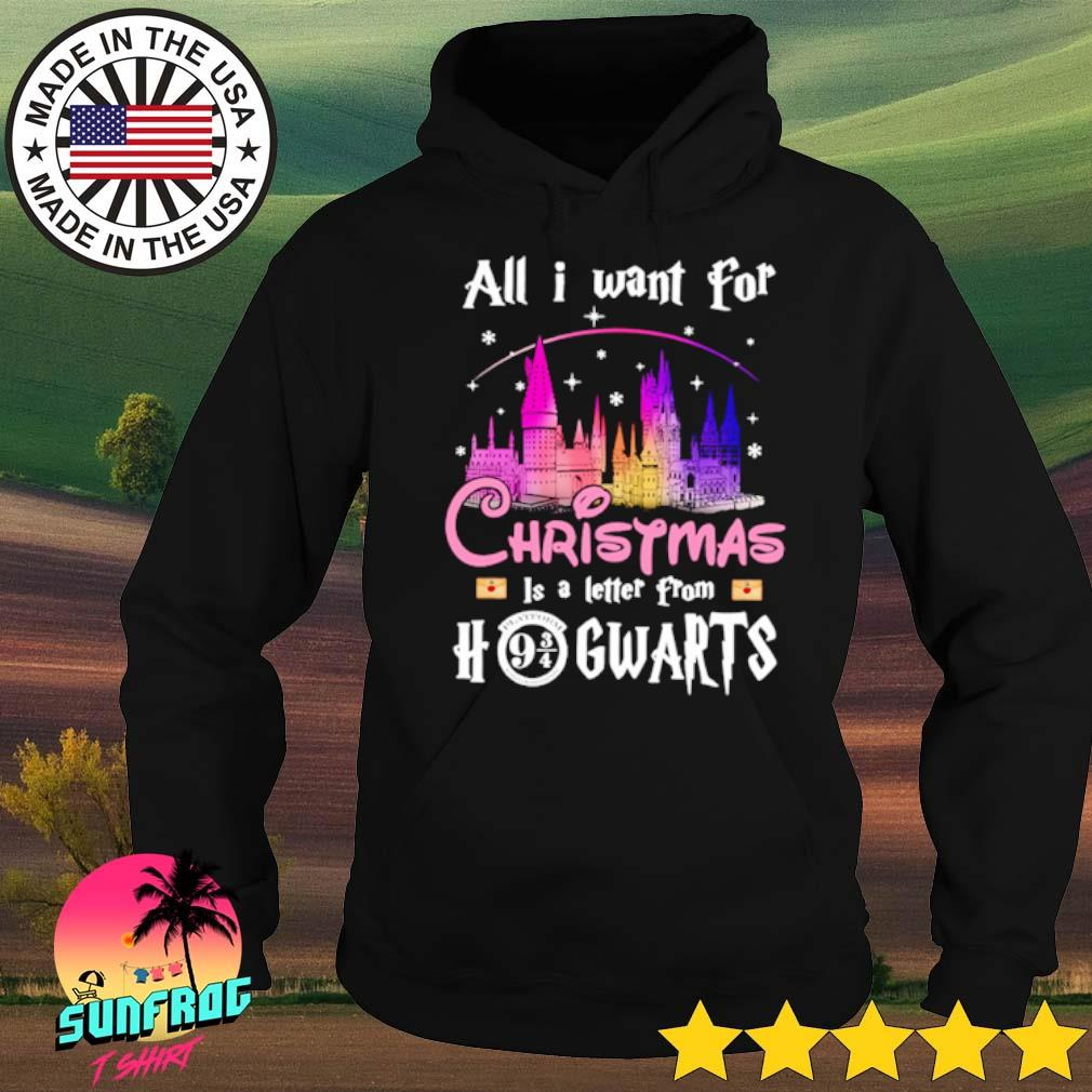 All I want for Christmas is a letter from Hogwarts sweater Hoodie