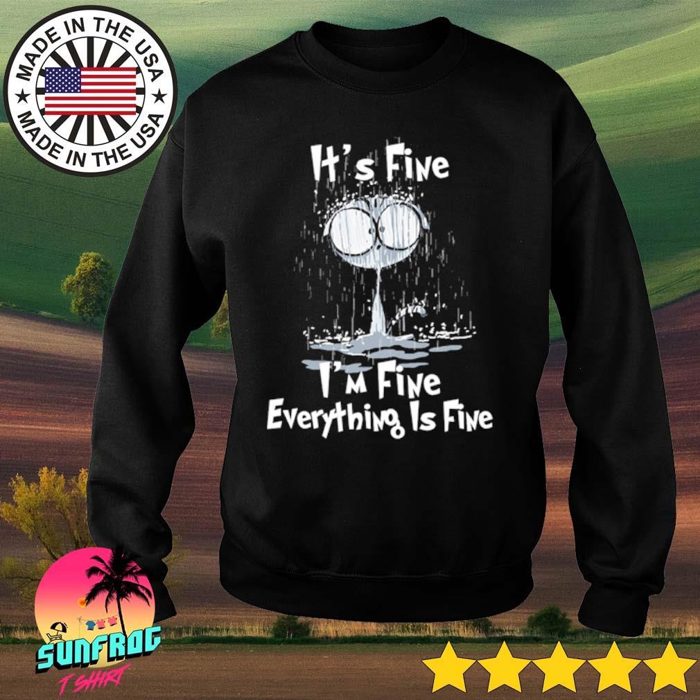 Cat wet it's fine I'm fine everything is fine s Sweater
