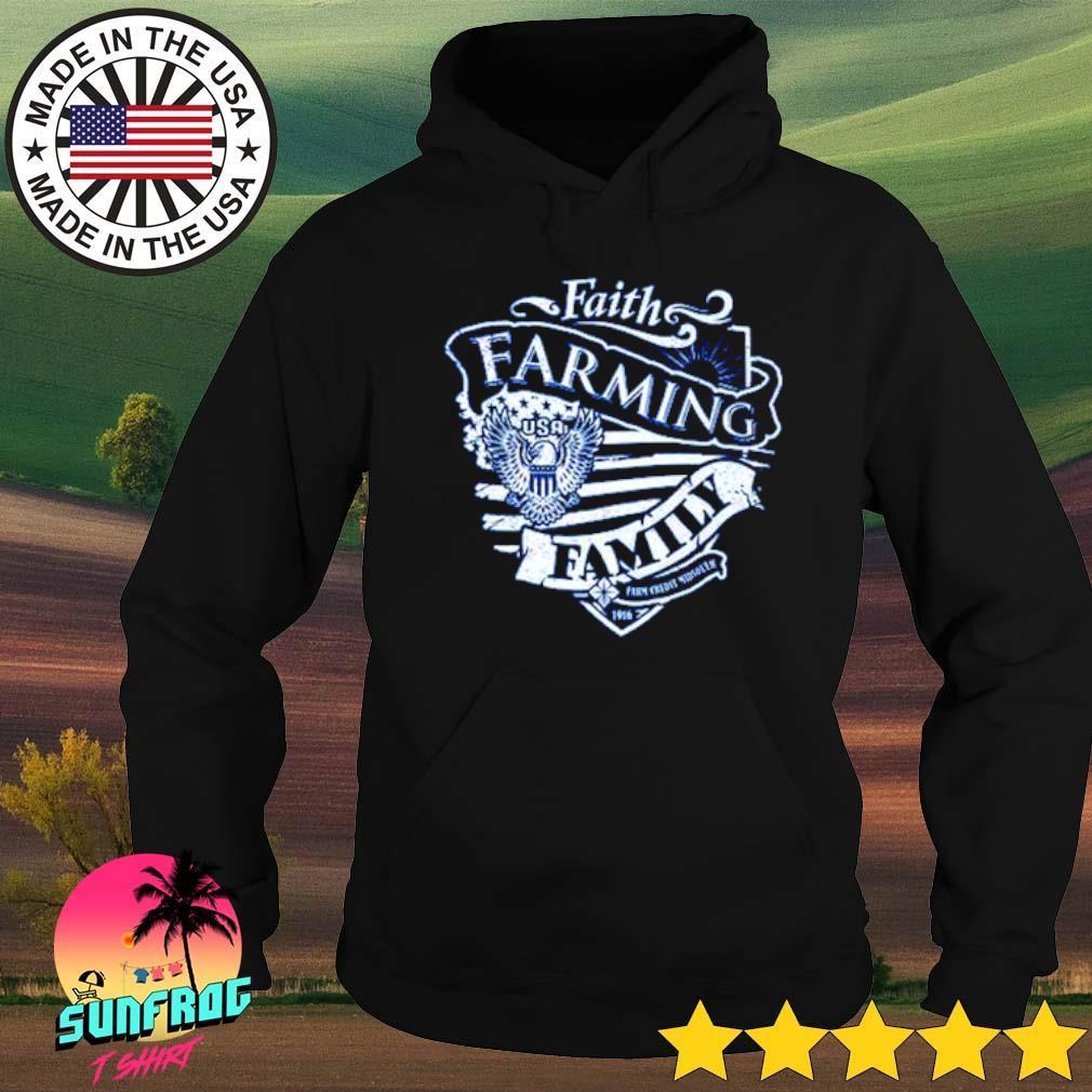 Faith farming family s Hoodie