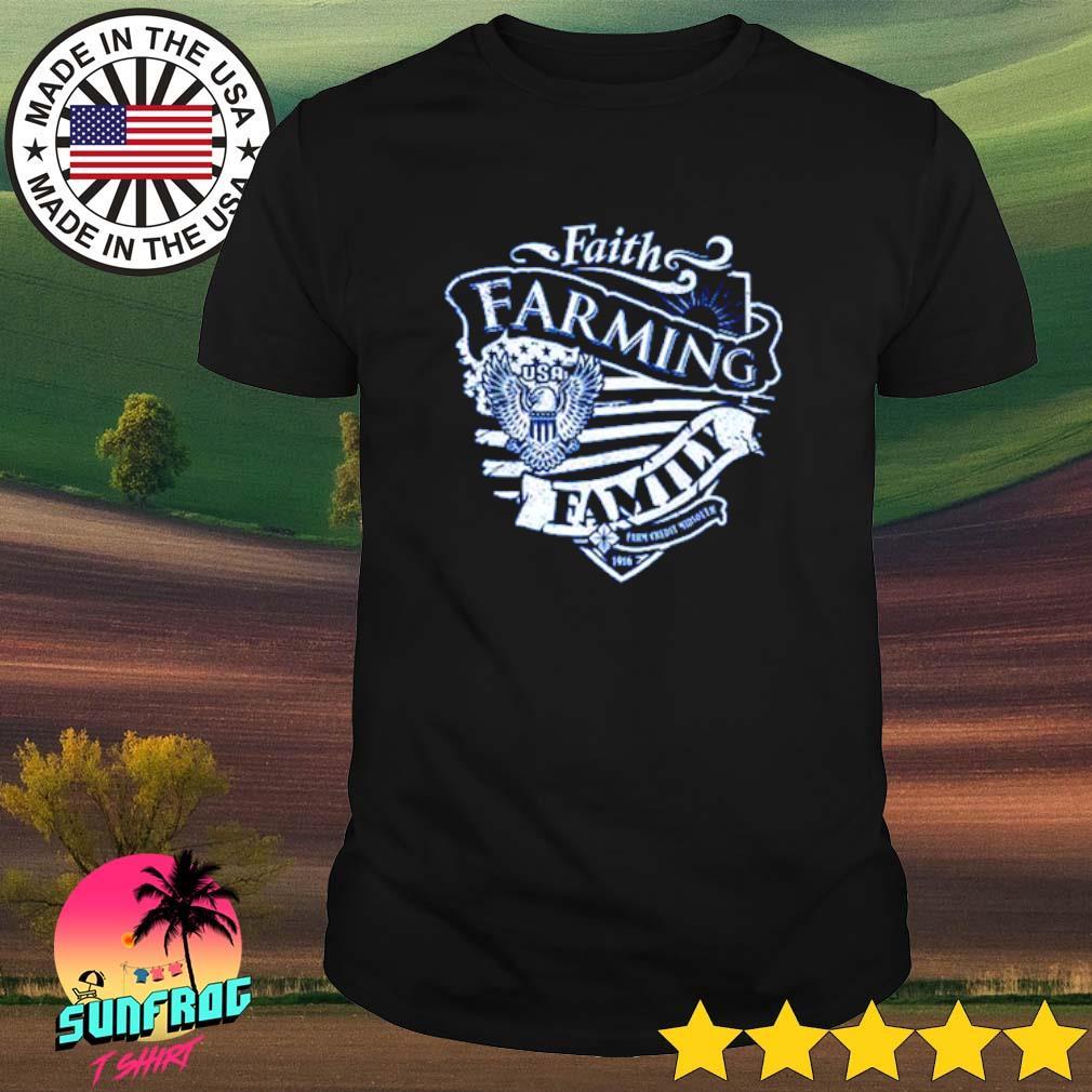 Faith farming family shirt
