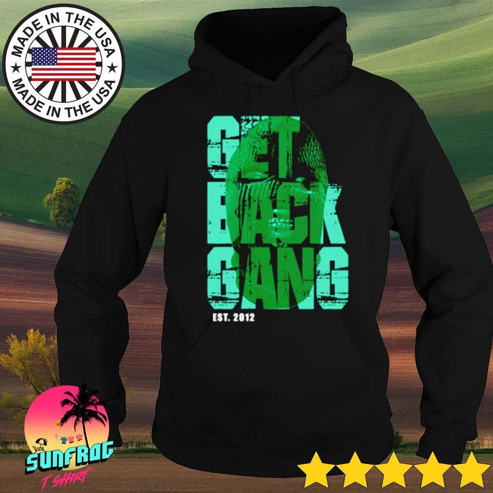 Get back Gang Est.2012 s Hoodie