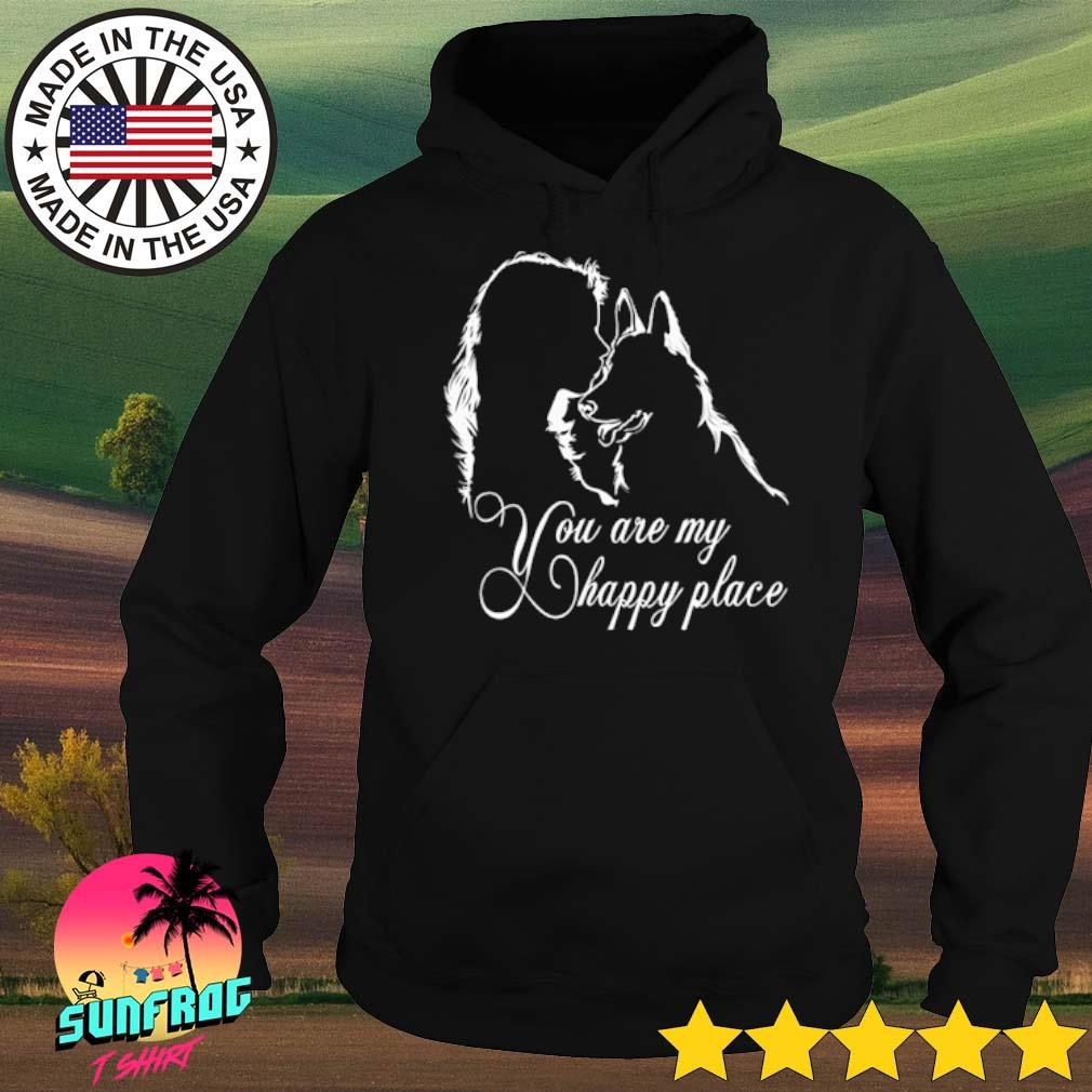Girl and dog you are my happy place s Hoodie