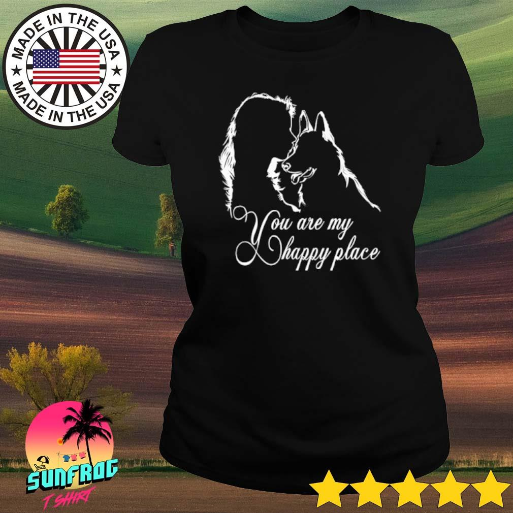 Girl and dog you are my happy place s Ladies tee