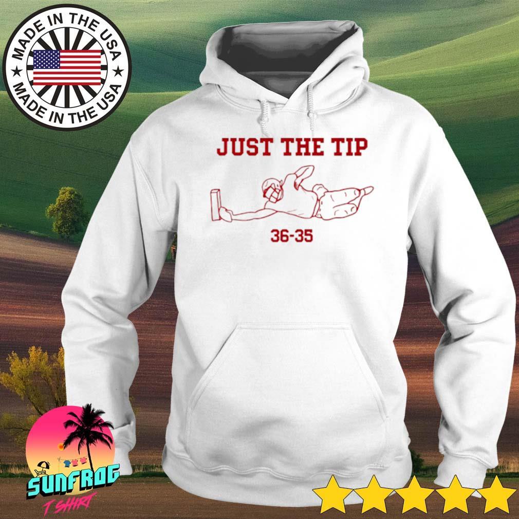 Just the tip 36-35 s Hoodie