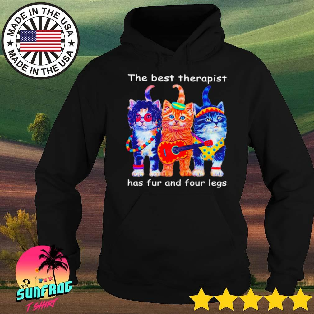 Three cats the best therapist has fur and four legs s Hoodie