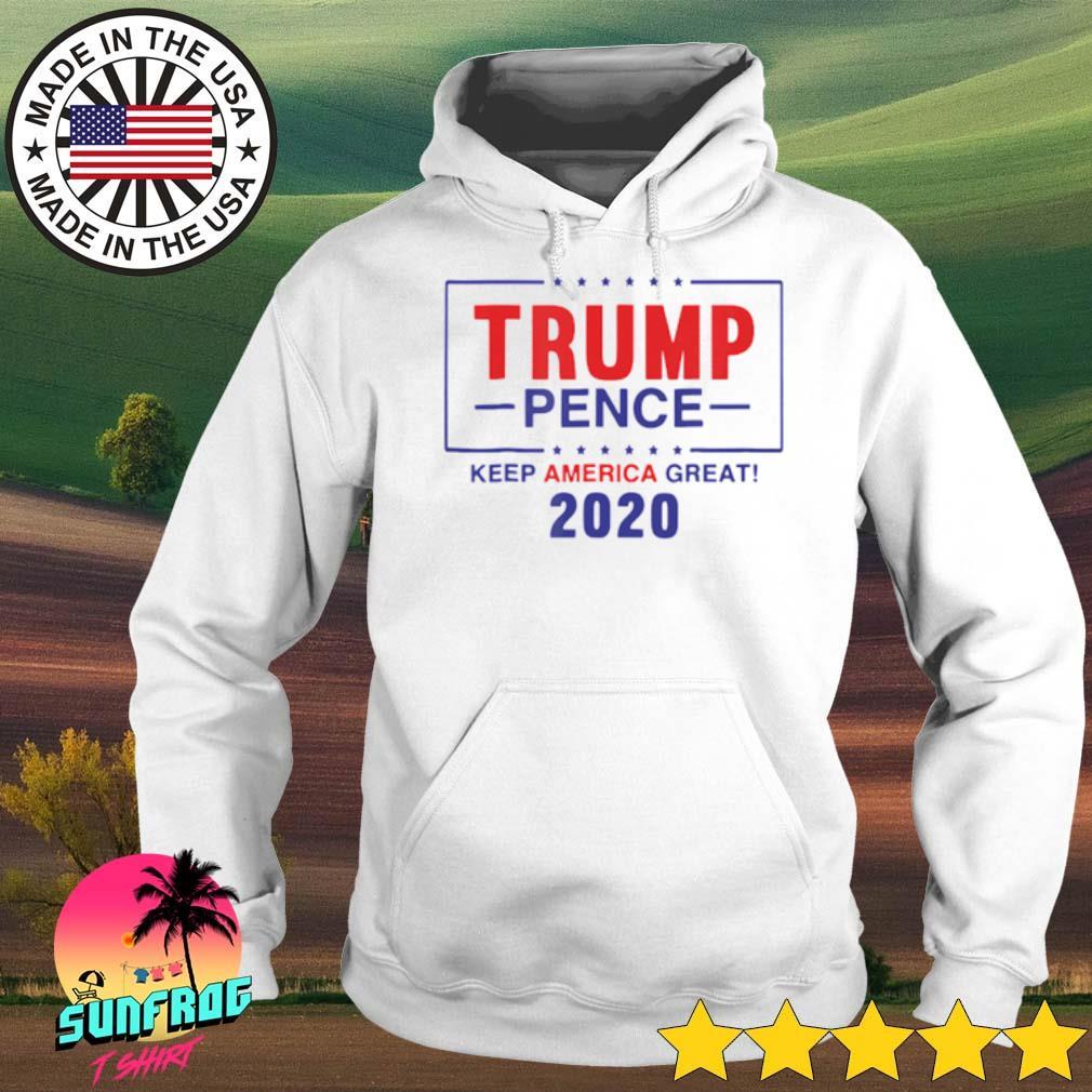 Trump pence keep America great 2020 s Hoodie