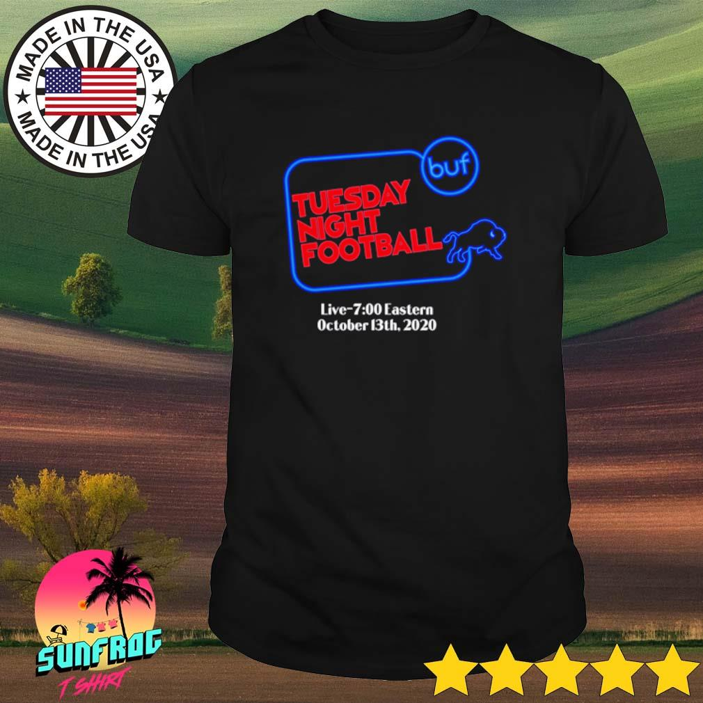 Tuesday night football live 700 Eastern October 13th 2020 shirt