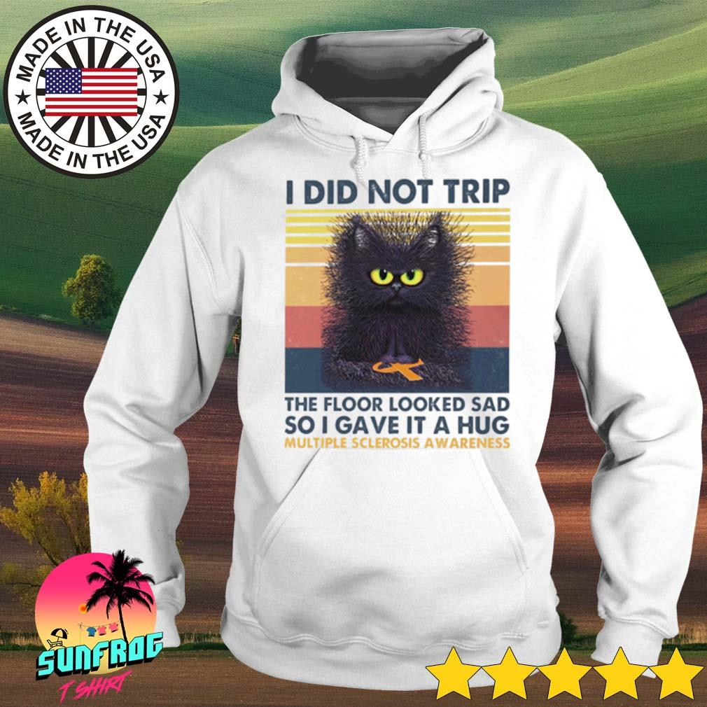 Vintage black cat I did not trip the floor looked sad so I gave it a hug multiple sclerosis awareness s Hoodie