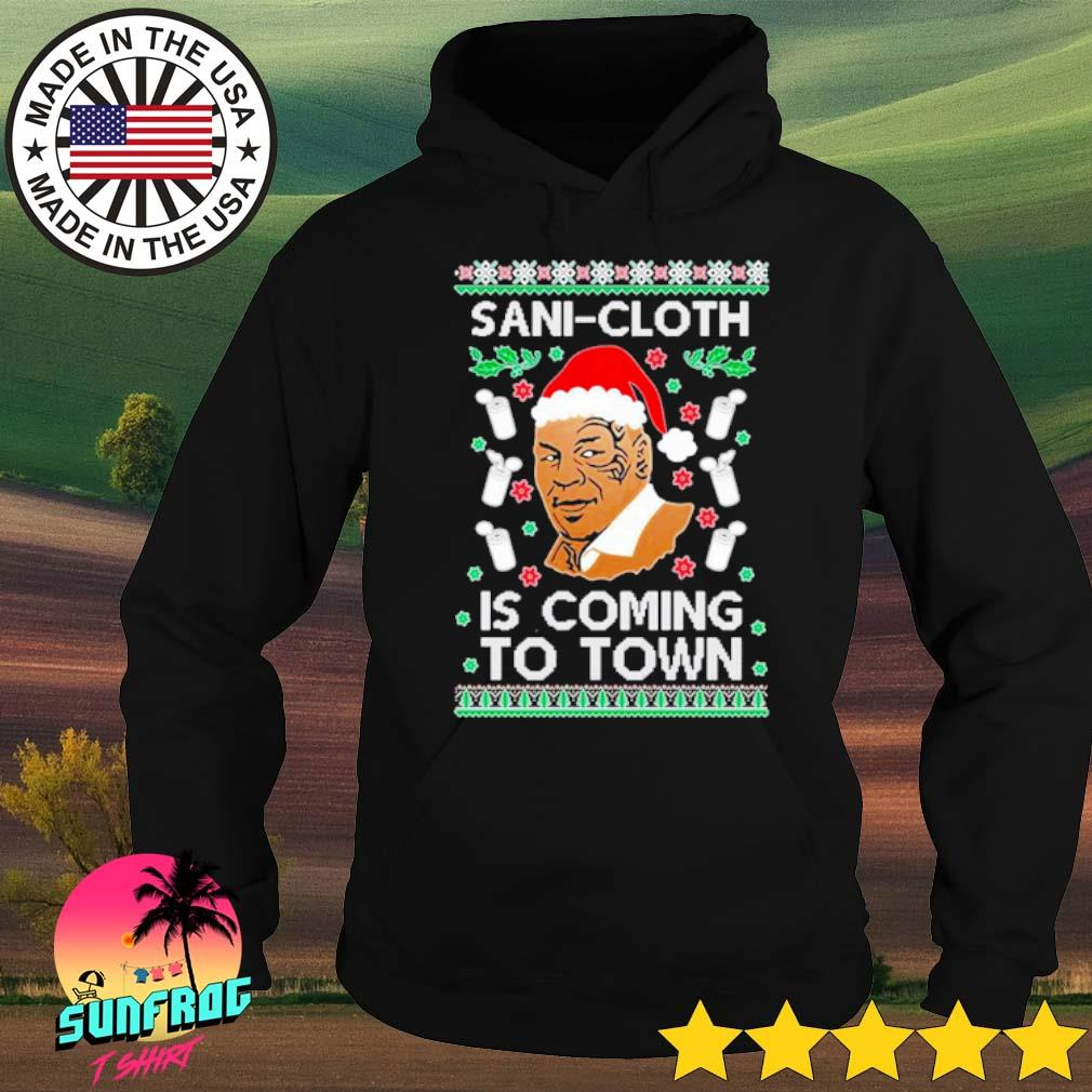 Mike Tyson Sani-Cloth is coming to town ugly Christmas sweater Hoodie