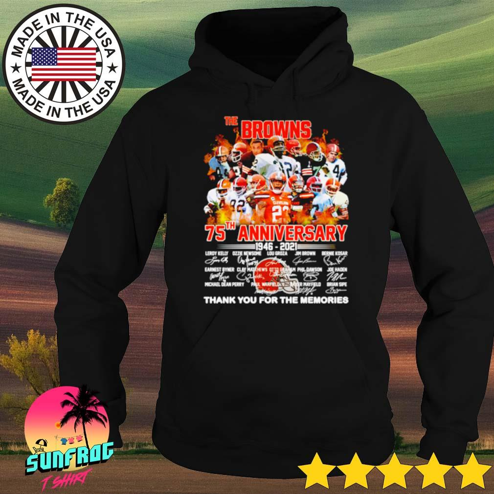 The Browns 75th Anniversary 1946-2021 thank you for the memories signatures s Hoodie